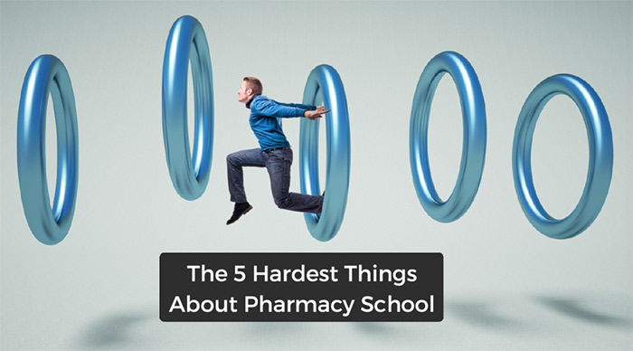 5 hardest things about pharmacy school