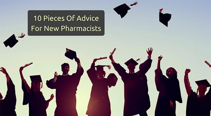 advice for new pharmacists