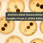 Publishing And The Future of Antimicrobial Stewardship – An Interview With Dr. Preeti Malani