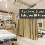 Reality vs. Expectation: Being an Emergency Medicine Pharmacist