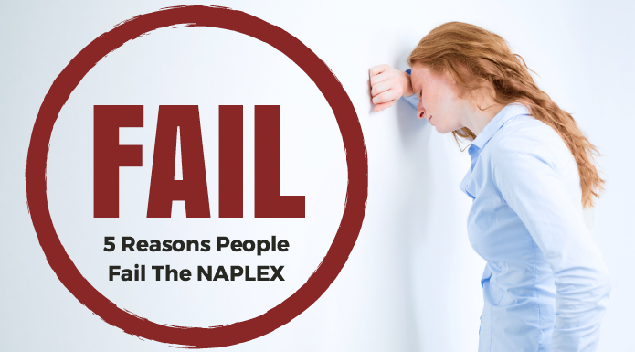 Fail The NAPLEX