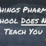 5 Skills Pharmacy School Does Not Teach You