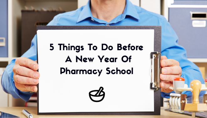 5 things to do before pharmacy school
