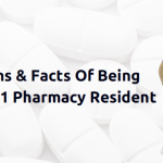Myths & Facts Of Being A PGY1 Pharmacy Resident