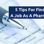Landing A Pharmacist Job: 5 Tips For New Pharmacists