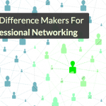 Five Little Things That Make a Big Difference in Professional Networking