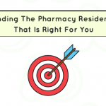Finding The Pharmacy Residency That Is Right For You