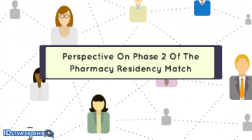 Preparing For Phase 2 Of The Pharmacy Residency Match