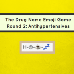 The Drug Name Emoji Game: Antihypertensive Emojis