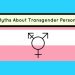 Myths About Transgender Persons: Things For Healthcare Professionals To Know