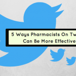 Five Simple Ways Pharmacists On Twitter Can Be More Effective
