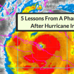5 Lessons From A Pharmacist After Hurricane Irma