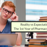 Reality Versus Expectation: The First Year Of Pharmacy School