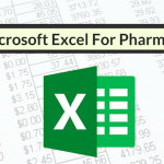 Tips For Using Microsoft Excel As A Pharmacy Student, Pharmacy Resident, and Pharmacist