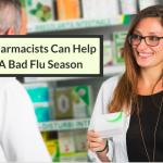 Five Ways Pharmacists Can Help During A Bad Flu Season