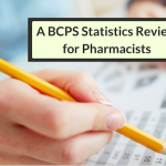A BCPS Statistics Review For Pharmacists