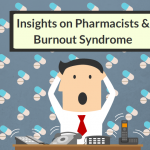 Perspective On Burnout Syndrome Amongst Pharmacists