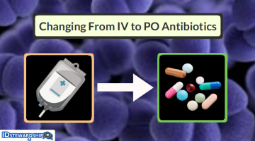 A Resource To Help With Changing From IV To PO Antibiotics