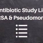 A Study List For Pharmacy Students: Antibiotics That Can Cover Pseudomonas and/or MRSA