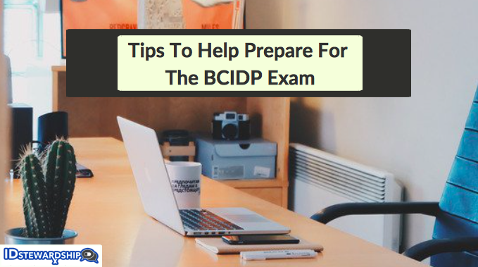 Preparing for the BCIDP Exam: Tips To Help Become A Board Certified ...
