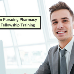 Seeking Pharmaceutical Industry Fellowship Positions: 5 Considerations For Applicants
