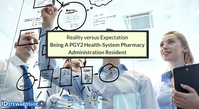 Reality Versus Expectation: Being A PGY2 Health-System