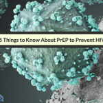 Five Things Pharmacists Should Know About Pre-Exposure Prophylaxis (PrEP) For HIV Prevention