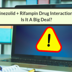 Drug-Drug Interaction Between Rifampin And Linezolid: Is It A Big Deal?