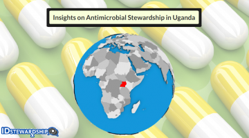 Antimicrobial Stewardship In Uganda: Insights From Two Pharmacist Leaders