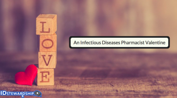An Infectious Diseases Pharmacist Valentine's Day Poem