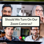 Should We Turn On Our Zoom Cameras?