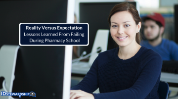 Reality Versus Expectation: Lessons Learned Through A Failure During Pharmacy School
