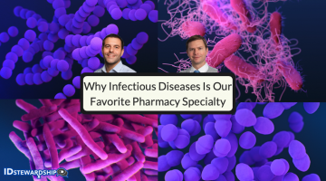 Why Infectious Diseases Is Our Favorite Pharmacy Specialty