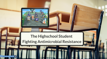 How An Exceptional High School Student Is Fighting Antibiotic Resistance Using Video Games and Innovation