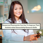 Three Resources Pharmacists Can Use To Improve Their Antimicrobial Stewardship Research Skills