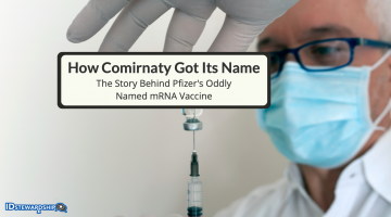 How Comirnaty Was Named: The Story Behind Pfizer's Oddly Named mRNA Vaccine