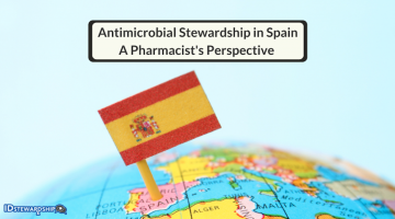 Antimicrobial Stewardship In Spain: A Pharmacist's Perspective